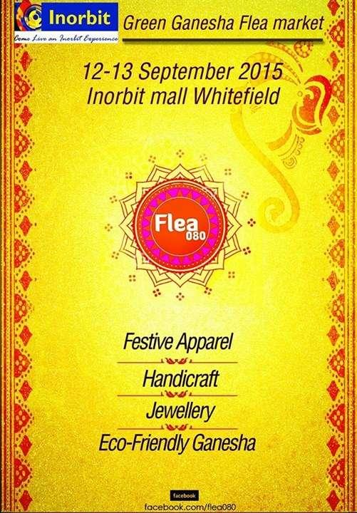 http://bangalore.mallsmarket.com/sites/default/files/photos/events/InorbitMall-Whitefield-Flea080-GreenGanesha-FleaMarket-12-13Sept2015.jpg