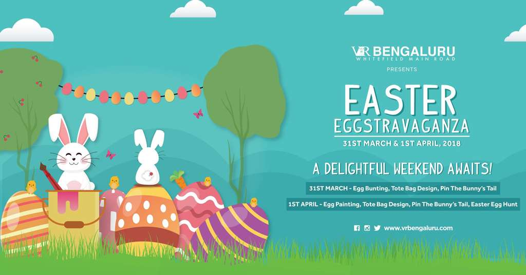 Easter eggstravaganza at vr bengaluru events in bangalore easter eggstravaganza at vr bengaluru 31st march 1st april 2018 negle Images