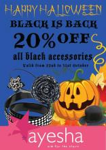 Halloween Offer - Black is Back, 20% off on all black accessories from 22 to 31 October 2012 at Ayesha Accessories Bangalore. Funk up your wardrobe this halloween with all-black accessories by Ayesha !