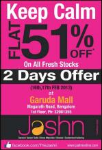 Flat 51% off* <strong>sale</strong> on all fresh stocks on 16 & 17 Feb 2013 at <strong>Jashn</strong> Garuda Mall Bangalore