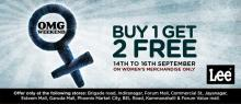 Deals in Bangalore, Bengaluru - LEE - OMG Weekend - Buy 1 get 2 Free  from 14 to 16 September 2012 on Women's Merchandise only