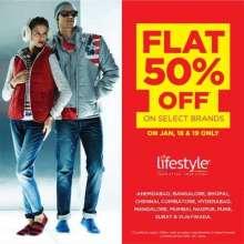 Flat 50% off on select brands on 18 & 19 January 2014 at Lifestyle. Ahmedabad, Bangalore, Bhopal, Chennai, Coimbatore, Hyderabad, Mangalore, Mumbai, Nagpur, Pune, Surat & Vadodara