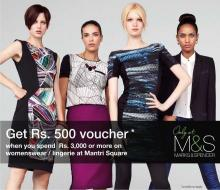 Deals in Mantri Square, Bengaluru - Get Rs.500 voucher* when you spend Rs.3000 or more on womenswear / lingerie at  Marks & Spencer, Mantri Square, Malleswaram, Bangalore