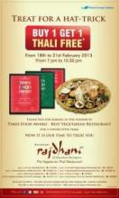 Buy 1 Get 1 Thali Free* offer at <strong>Rajdhani</strong> Bangalore outlets from 18 to 21 Feb 2013, 7.pm to 10.30.pm