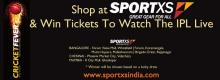 Shop at SPORTXS & win tickets to watch the IPL Live.