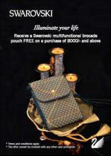 Receive a Swarovski multifunctional brocade pouch FREE on a purchase of Rs.8000 & above at Swarovski